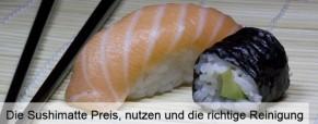 Die Sushimatte Preis, nutzen und die richtige Reinigung