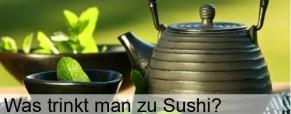 Was trinkt man zu Sushi?